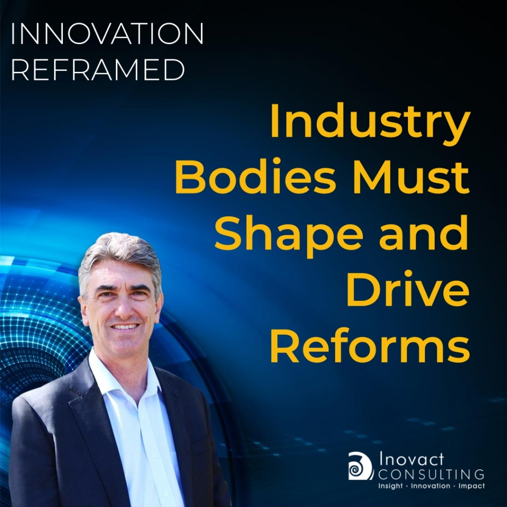 Industry bodies must shape and drive reforms