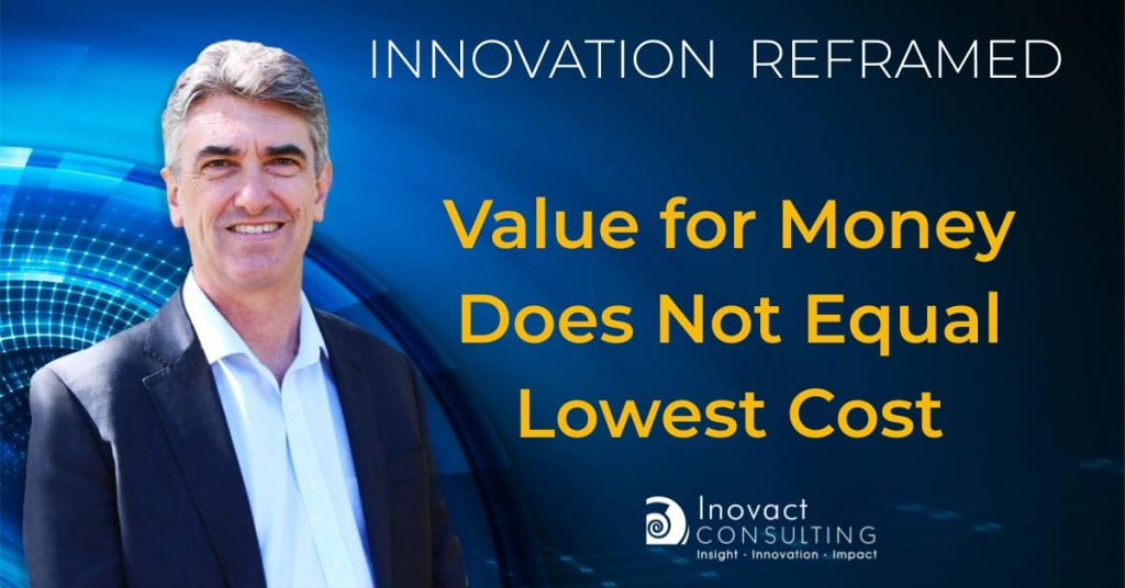 Value for money does not equal lowest cost