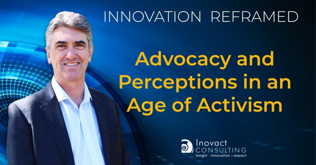 Advocacy and perceptions in an age of activism