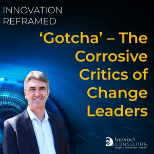 The Corrosive Critics of Change Leaders