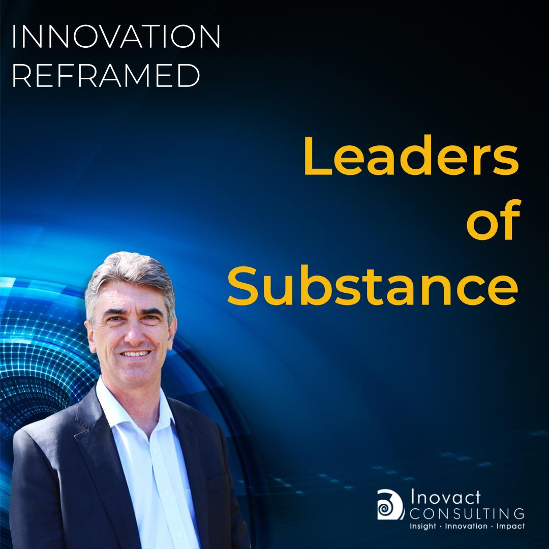 Leaders of Substance