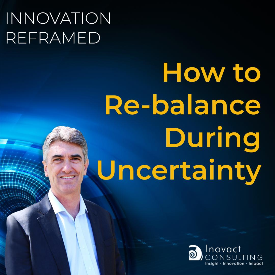 How to Re-balance During Uncertainty