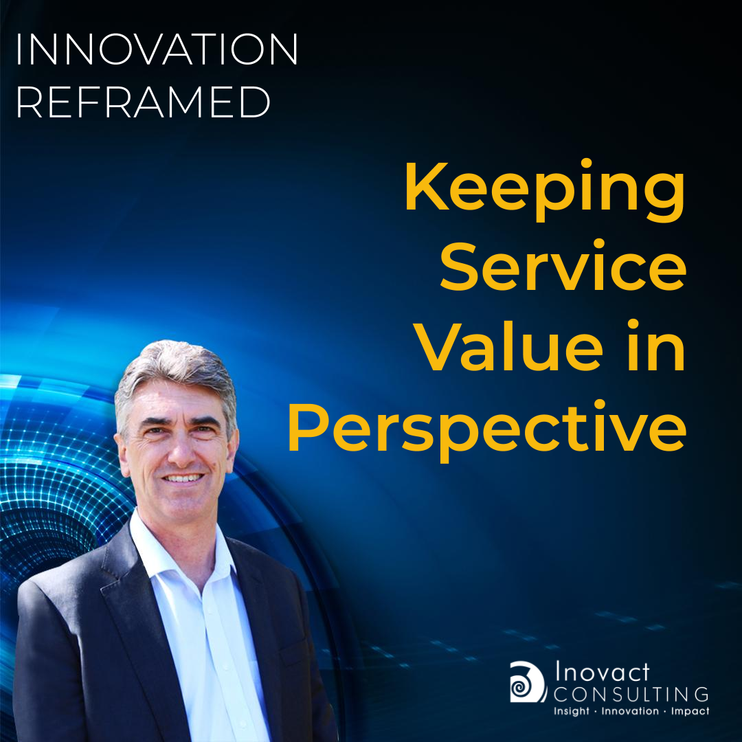 Keeping Service Value in Perspective