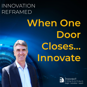 When one door closes… Innovate
