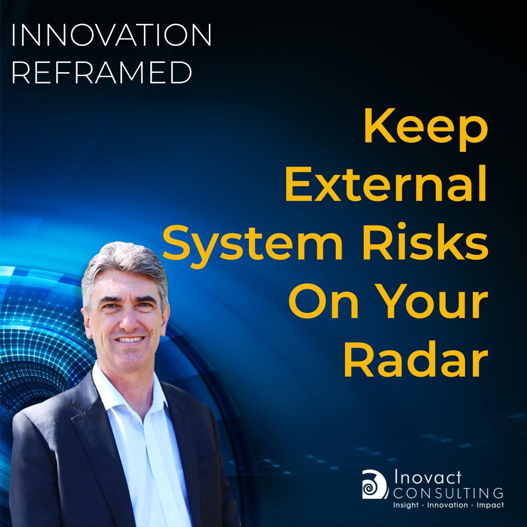 Keep External System Risks On Your Radar