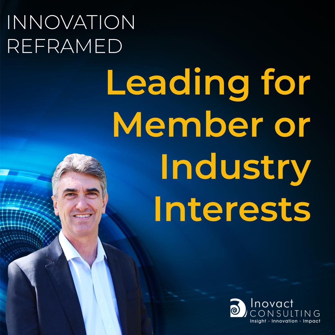 Leading for Member or Industry Interests