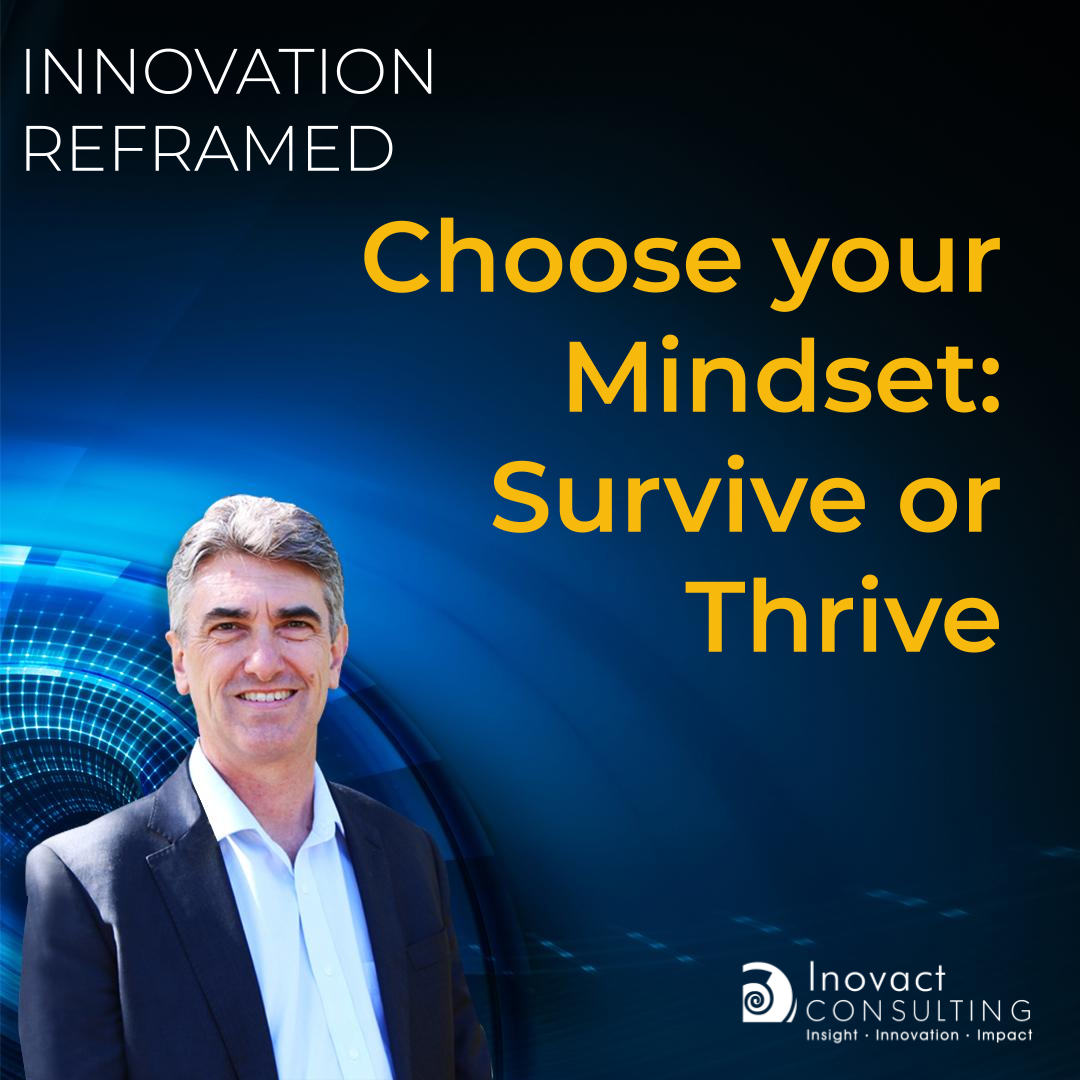 Choose your Mindset: Survive or Thrive