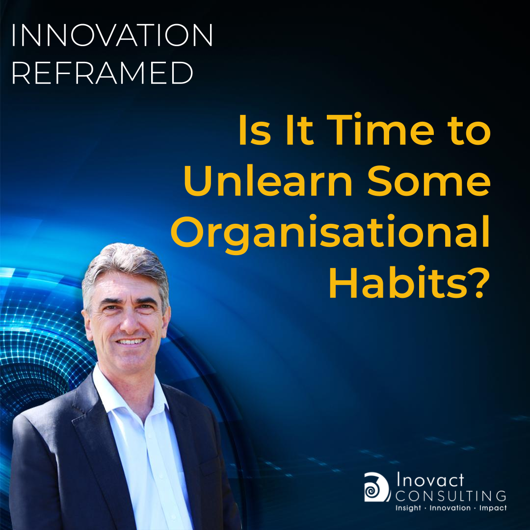 Is It Time to Unlearn Some Organisational Habits?