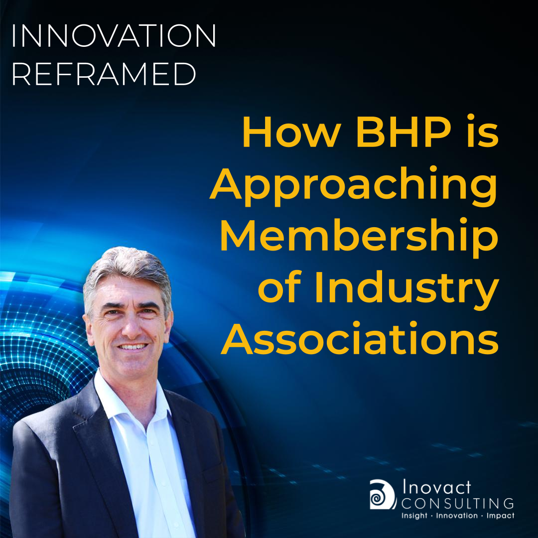 How BHP is Approaching Membership of Industry Associations