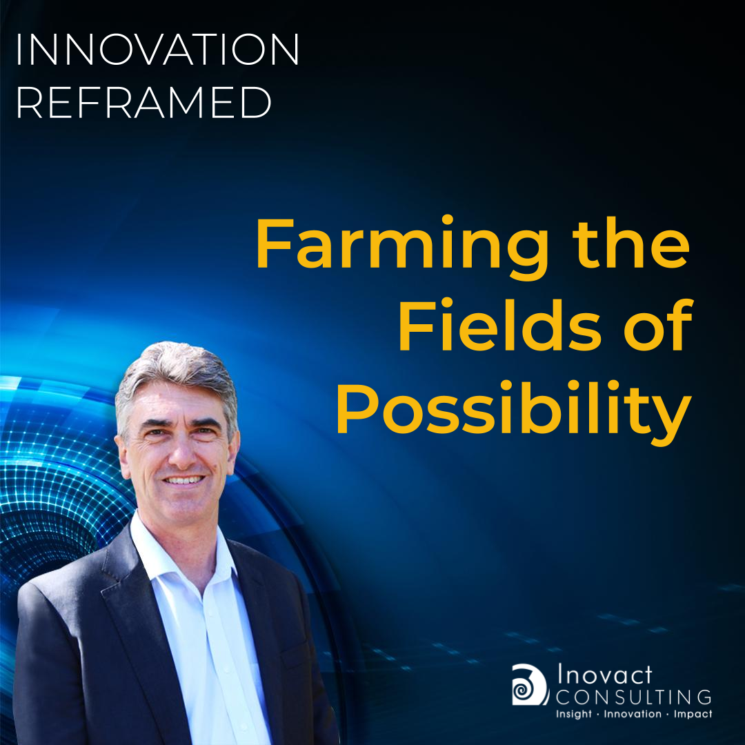 Farming the Fields of Possibility