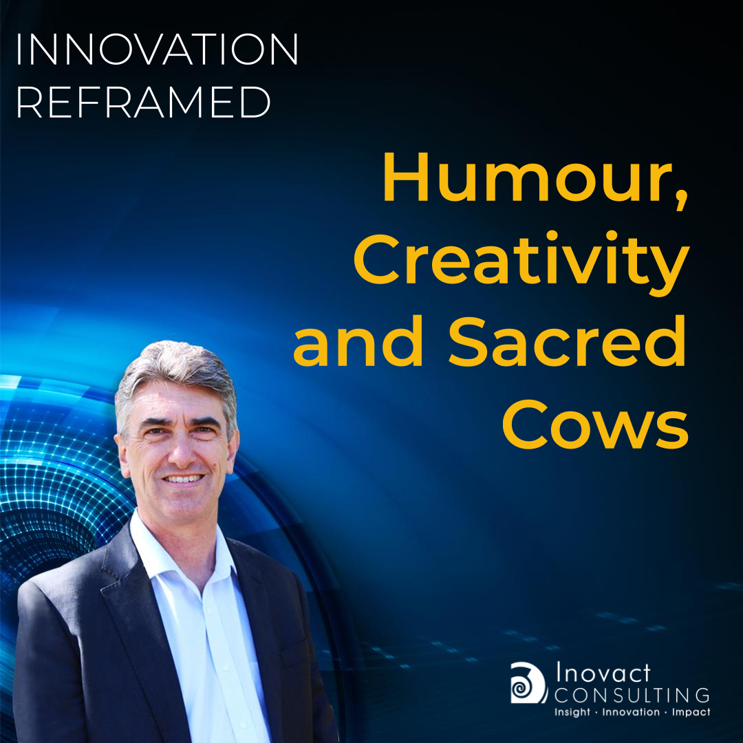 Humour, Creativity and Sacred Cows