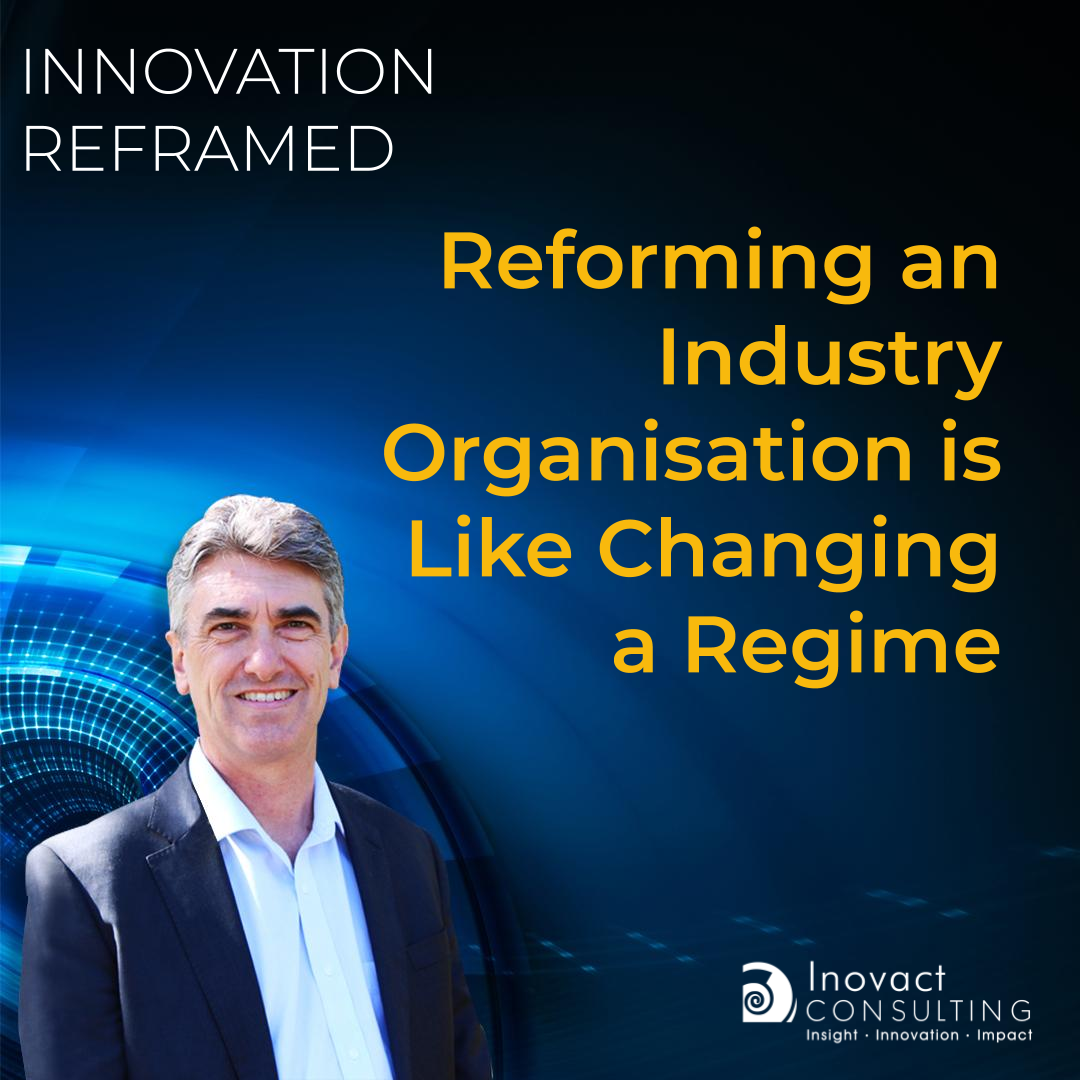 Reforming an Industry Organisation is Like Changing a Regime