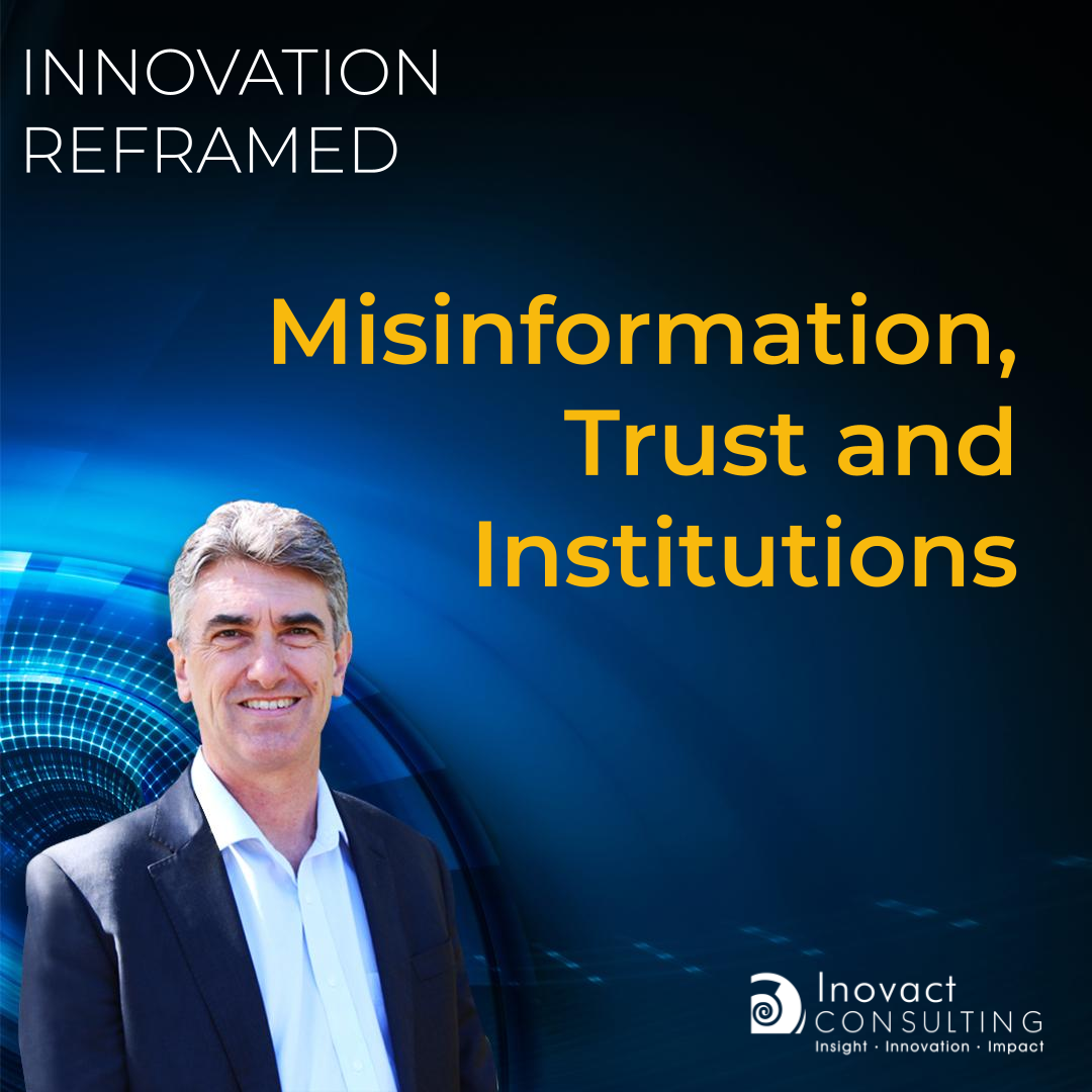 Misinformation, Trust and Institutions
