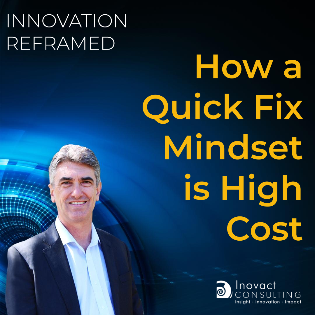 How a Quick Fix Mindset is High Cost