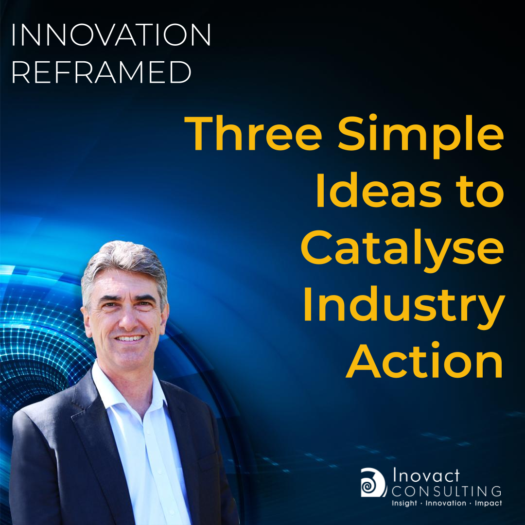 Three Simple Ideas to Catalyse Industry Action